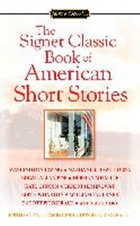 The Signet Classic Book of American Short Stories