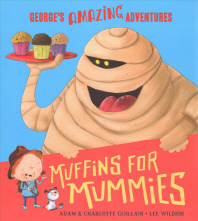 Muffins for Mummies (George's Amazing Adventures)