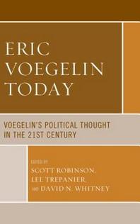 Eric Voegelin Today