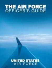 The Air Force Officer's Guide