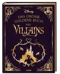 Disney: Das grosse goldene Buch der Villains