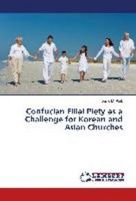 Confucian Filial Piety as a Challenge for Korean and Asian Churches