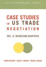 Case Studies in Us Trade Negotiation