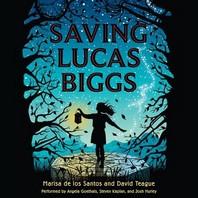 Saving Lucas Biggs Lib/E