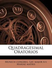 Quadragesimal Oratorios