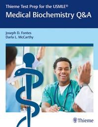 Thieme Test Prep for the Usmle(r) Medical Biochemistry Q&A