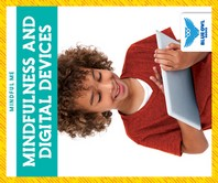 Mindfulness and Digital Devices