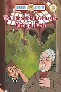 The Honorable Fartmaster McFigglebutts