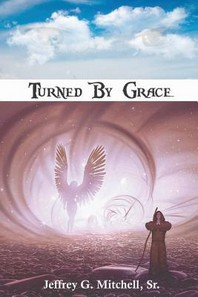 Turned By Grace