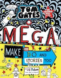 Tom Gates 16: Mega Make Do And Stories Too
