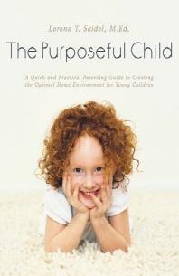 The Purposeful Child