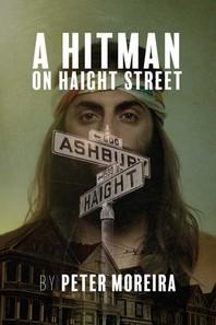 A Hitman on Haight Street, Volume 2