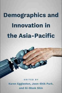 Demographics and Innovation in the Asia-Pacific