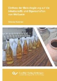Einfluss der Maischegaerung auf die Inhaltsstoffe und Eigenschaften von Weisswein