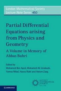 Partial Differential Equations arising from Physics and Geometry