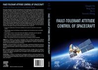 Fault-Tolerant Attitude Control of Spacecraft