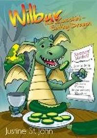 Wilbur the Zucchini-Eating Dragon