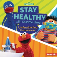 Stay Healthy with Sesame Street (R)