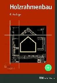Holzrahmenbau, 6. Auflage