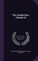 The Lehigh Burr, Volume 14