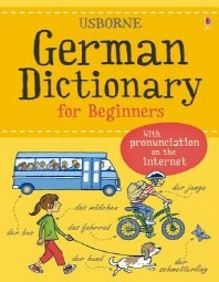 German Dictionary for Beginners (Language for Beginners Dictionary)