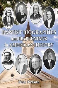 Baptist Biographies and Happenings in American History
