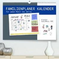 Kinderleichtes ABC - Familienplaner Kalender (Premium, hochwertiger DIN A2 Wandkalender 2020, Kunstdruck in Hochglanz)