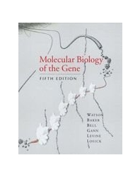 Molecular Biology of the Gene 5/E