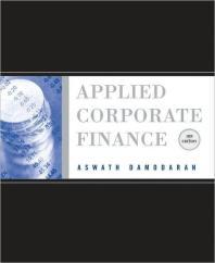 Applied Corporate Finance 3/E: Aswath Damodaran (Paperback)