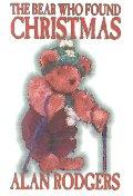 The Bear Who Found Christmas