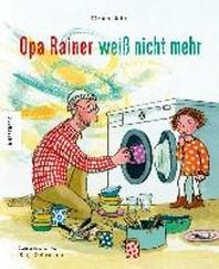 Opa Rainer weiss nicht mehr