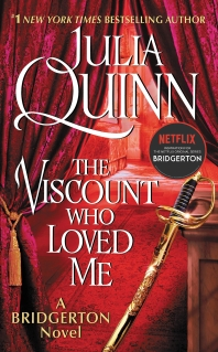 The Viscount Who Loved Me: Bridgerton ( Bridgertons, 2 )