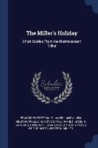 The Miller's Holiday