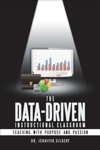 The Data-Driven Instructional Classroom