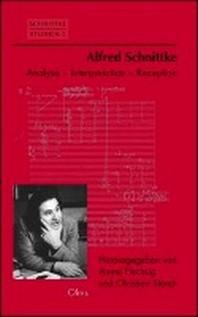 Alfred Schnittke - Analyse, Interpretation, Rezeption