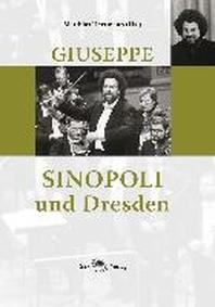 Giuseppe Sinopoli und Dresden