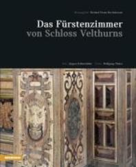 Das Fuerstenzimmer von Schloss Velthurns