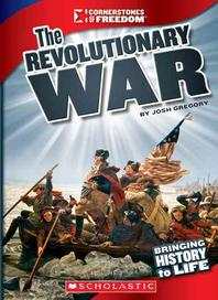 The Revolutionary War (Cornerstones of Freedom