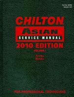 Chilton Asian Service Manual, 2010 Edition, Volume 1