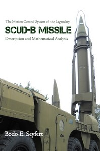 The Motion Control System of the Legendary Scud-B Missile