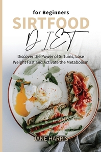 Sirtfood Diet for Beginners