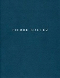 Pensieri per Pierre Boulez