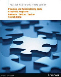 Planning and Administering Early Childhood Programs (Paperback)