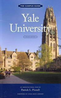 Yale University Campus Guide, 2nd Edition