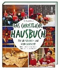 Das christliche Hausbuch fuer die Advents- und Weihnachtszeit