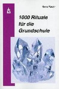 1000 Rituale fuer die Grundschule