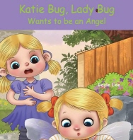 Katie Bug, Lady Bug