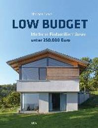 Low Budget. Moderne Einfamilienhaeuser unter 250.000 EUR