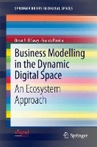 Business Modelling in the Dynamic Digital Space