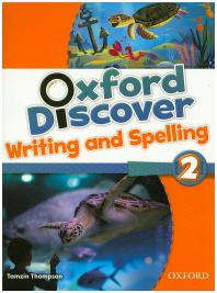 Oxford Discover. 2(Writing and Spelling)